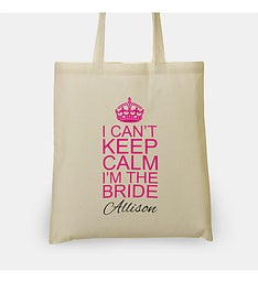 Personalized I Cant Keep Calm Im The Bride Bag